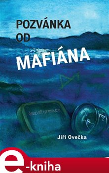 Obálka titulu Pozvánka od mafiána