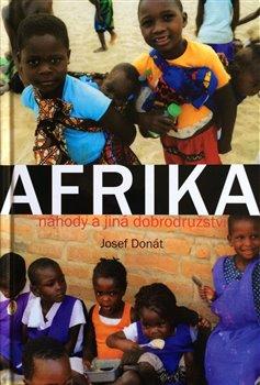Obálka titulu Afrika – náhody a jiná dobrodružství