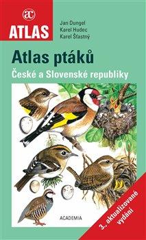 Obálka titulu Atlas ptáků České a Slovenské republiky - 3. aktualizované vydání