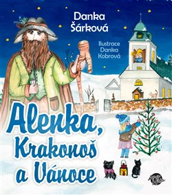 Obálka titulu Alenka, Krakonoš a Vánoce