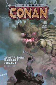 Obálka titulu Barbar Conan 2: Život a smrt barbara Conana