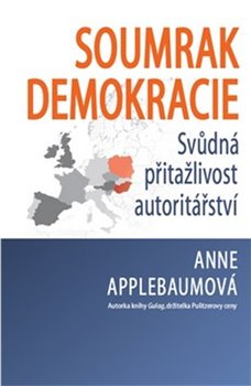 Obálka titulu Soumrak demokracie