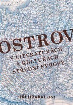 Obálka titulu Ostrov v literaturách a kulturách střední Evropy