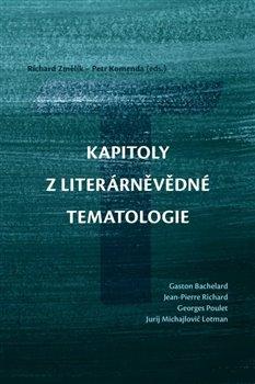 Obálka titulu Kapitoly z literárněvědné tematologie