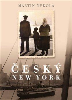 Obálka titulu Český New York