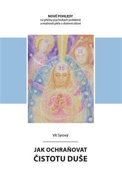 Obálka titulu Jak ochraňovat čistotu duše