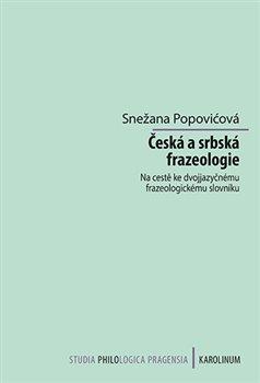 Obálka titulu Česká a srbská frazeologie