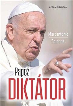 Obálka titulu Papež diktátor