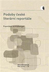 Podoby české literární reportáže
