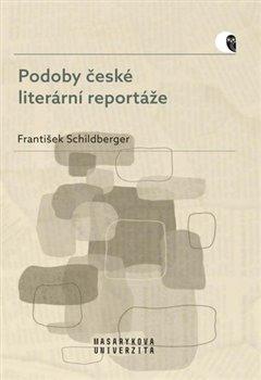 Obálka titulu Podoby české literární reportáže