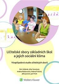 Učitelské sbory základních škol a jejich sociální klima