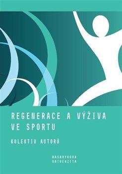 Obálka titulu Regenerace a výživa ve sportu