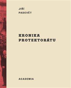 Obálka titulu Kronika protektorátu