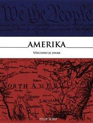 Amerika - všechno je jinak