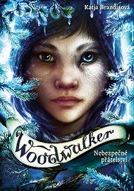 Woodwalker 2 - Nebezpečné přátelství