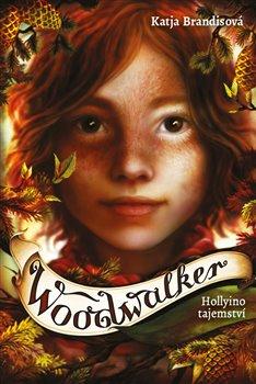 Woodwalker 3 - Hollyino tajemství