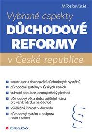Vybrané aspekty důchodové reformy v České republice