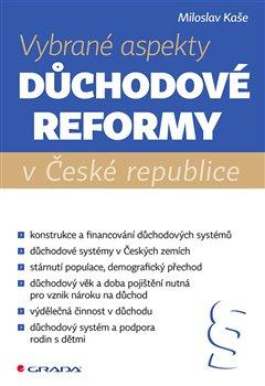 Obálka titulu Vybrané aspekty důchodové reformy v České republice