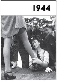 1944 – Jaké to tenkrát bylo aneb Co se stalo v roce, kdy jste se narodili