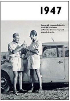 Obálka titulu 1947 – Jaké to tenkrát bylo aneb Co se stalo v roce, kdy jste se narodili