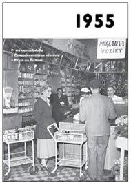 1955 – Jaké to tenkrát bylo aneb Co se stalo v roce, kdy jste se narodili