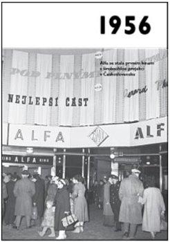 Obálka titulu 1956 – Jaké to tenkrát bylo aneb Co se stalo v roce, kdy jste se narodili