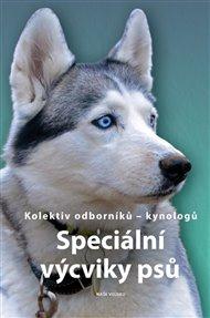 Speciální výcviky psů