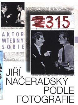 Obálka titulu Jiří Načeradský. Podle fotografie.