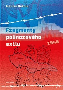 Obálka titulu Fragmenty poúnorového exilu