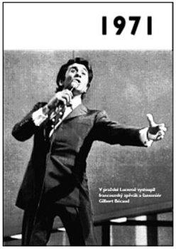 Obálka titulu 1971 – Jaké to tenkrát bylo aneb Co se stalo v roce, kdy jste se narodili