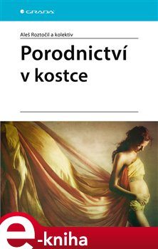Porodnictví v kostce