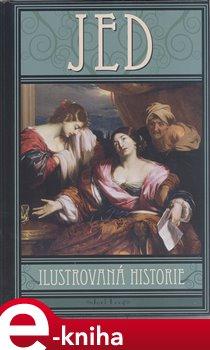 Obálka titulu Jed - Ilustrovaná historie