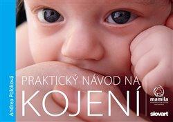 Obálka titulu Praktický návod na kojení
