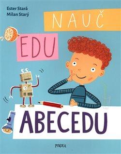 Obálka titulu Nauč Edu abecedu