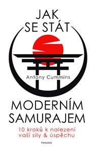 Jak se stát moderním samurajem