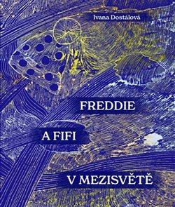 Obálka titulu Freddie a Fifi v Mezisvětě
