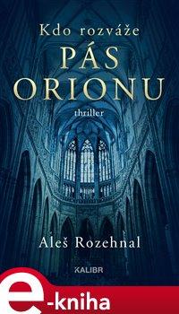 Obálka titulu Kdo rozváže pás Orionu