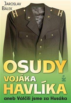 Obálka titulu Osudy vojáka Havlíka