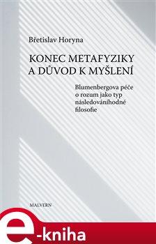 Obálka titulu Konec metafyziky a důvod k myšlení