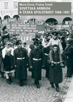 Obálka titulu Sovětská armáda a česká společnost