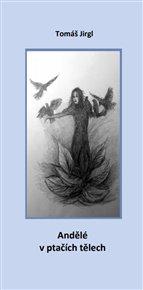 Andělé v ptačích tělech