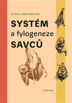 Obálka titulu Systém a fylogeneze savců