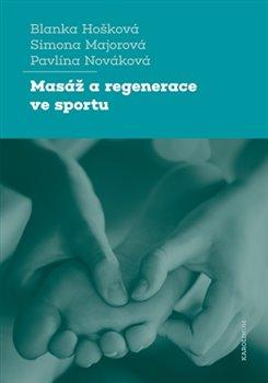 Obálka titulu Masáž a regenerace ve sportu