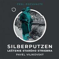Silberputzen – Leštenie starého striebra