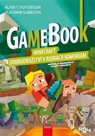 Gamebook: Minecraft – dobrodružství v ruinách Komoriom