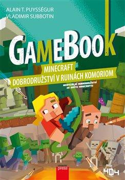 Obálka titulu Gamebook: Minecraft – dobrodružství v ruinách Komoriom