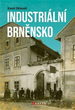 Obálka titulu Industriální Brněnsko