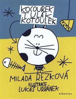 Obálka titulu Kocourek Tulák Kotoulek