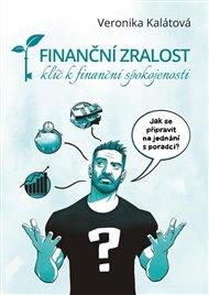 Finanční zralost - klíč k finanční spokojenosti