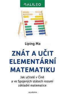 Obálka titulu Znát a učit elementární matematiku